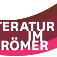 Literatur im Römer - Lesungen und Gespräche zur Buchmesse 2018