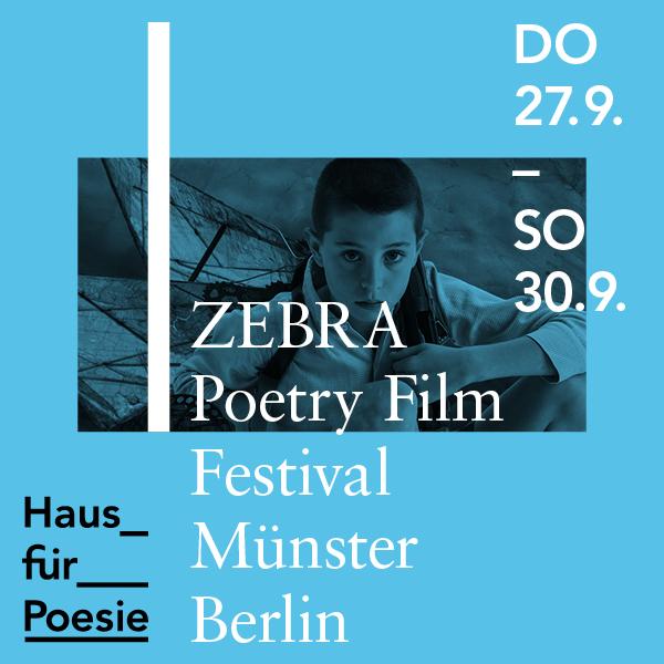 ZEBRA Poetry Film Festival Münster|Berlin 2018