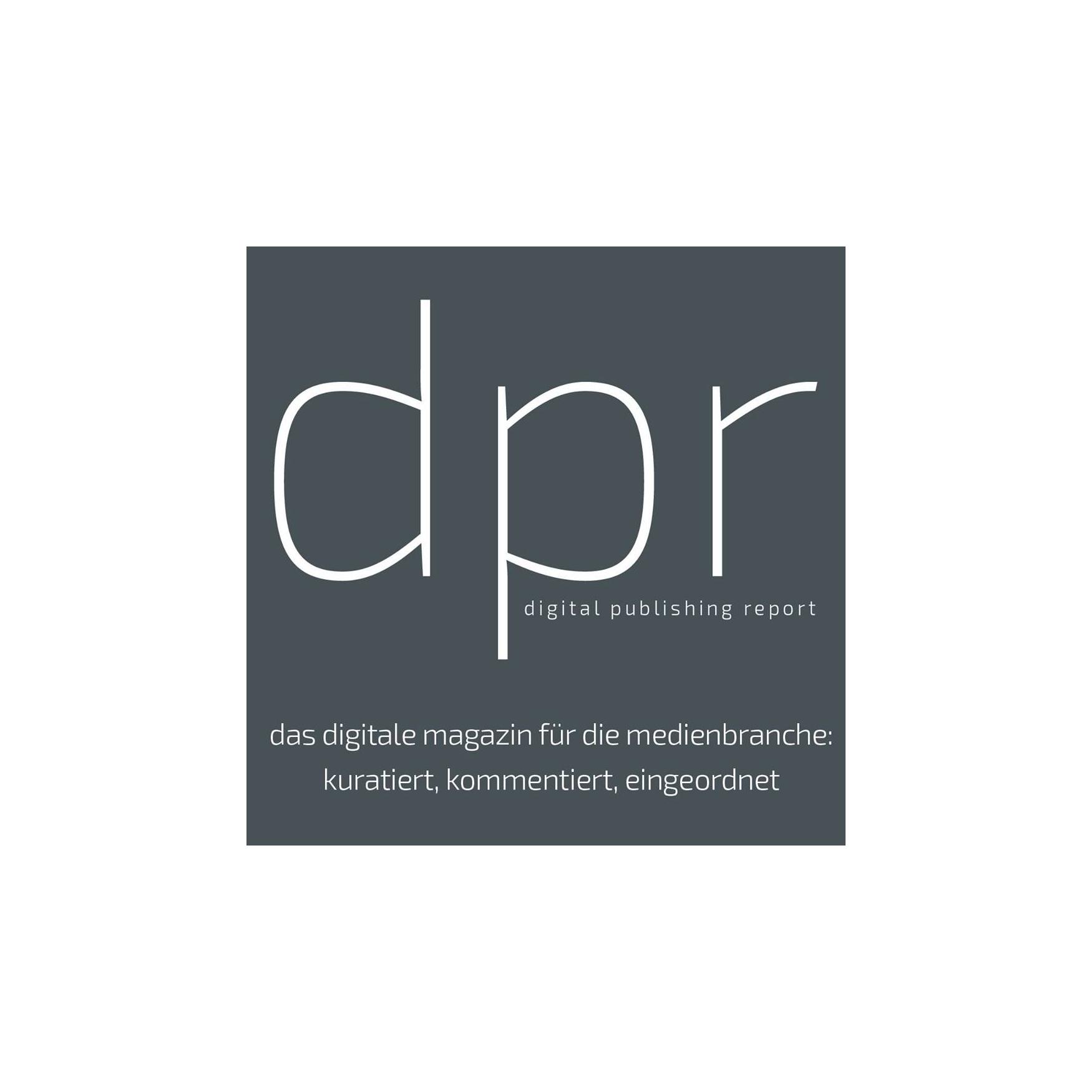 Digital publishing report - Infodienst für die Medienbranche