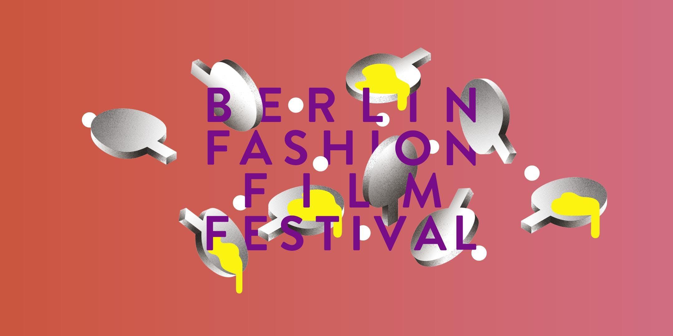 Berlin Fashion Film Festival 2017 // Summit and Awards Show