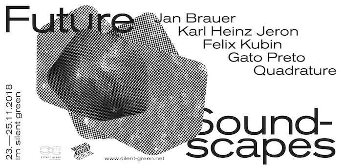 Future Soundscapes Festival 2018