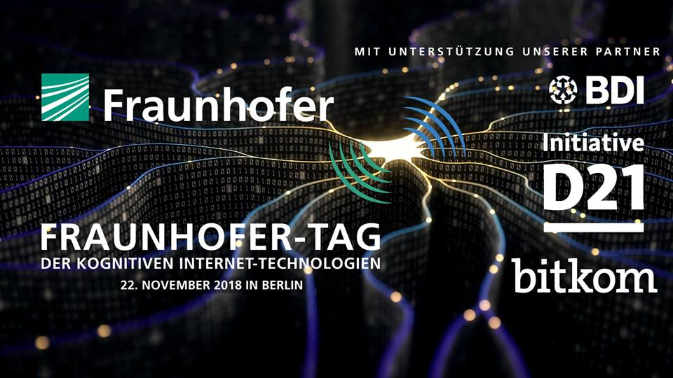 Fraunhofer-Tag der Kognitiven Internet-Technologien