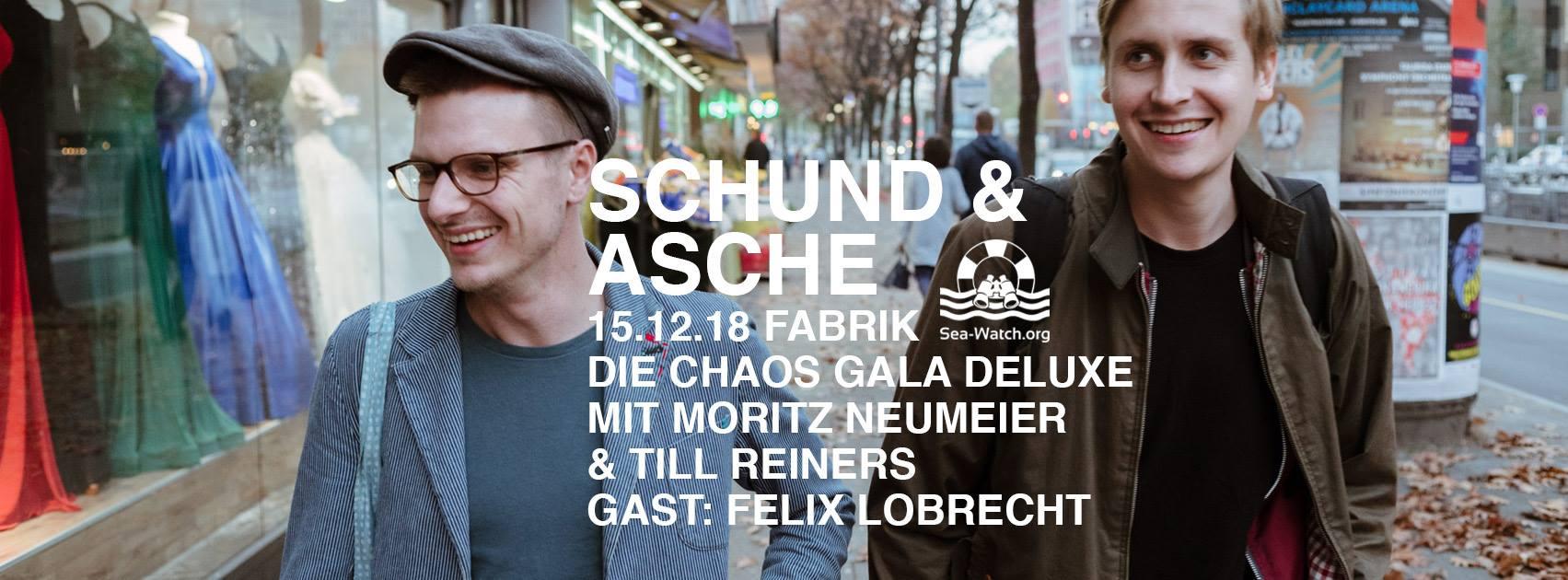 Schund & Asche - Die Chaosgala Deluxe