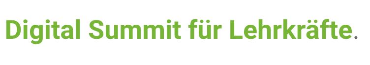 Digital Summit für Lehrkräfte 2019