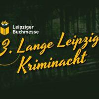 13. Lange Leipziger Kriminacht