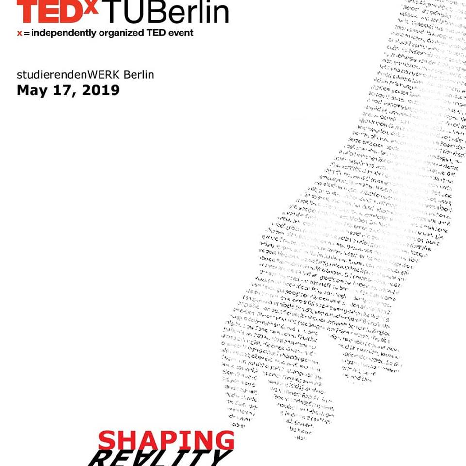 TEDx@TUBerlin presents Shaping Reality
