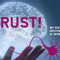 Neuromarketing Kongress 2019: TRUST! Wo Vertrauen entsteht und wie es wirkt