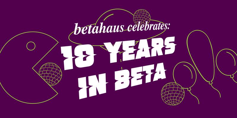 10 Years In beta
