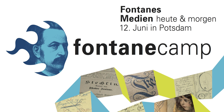 #FontaneCamp: Fontanes Medien (heute & morgen)