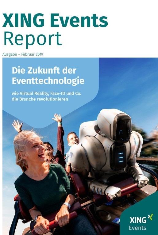 XING: Eventtechnologie Report 2019 - Wie VR, Face-ID und Co. die Branche revolutionieren