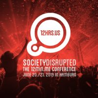 12HRS.US - SOCIETY DISRUPTED: The 12MIN.ME Conference