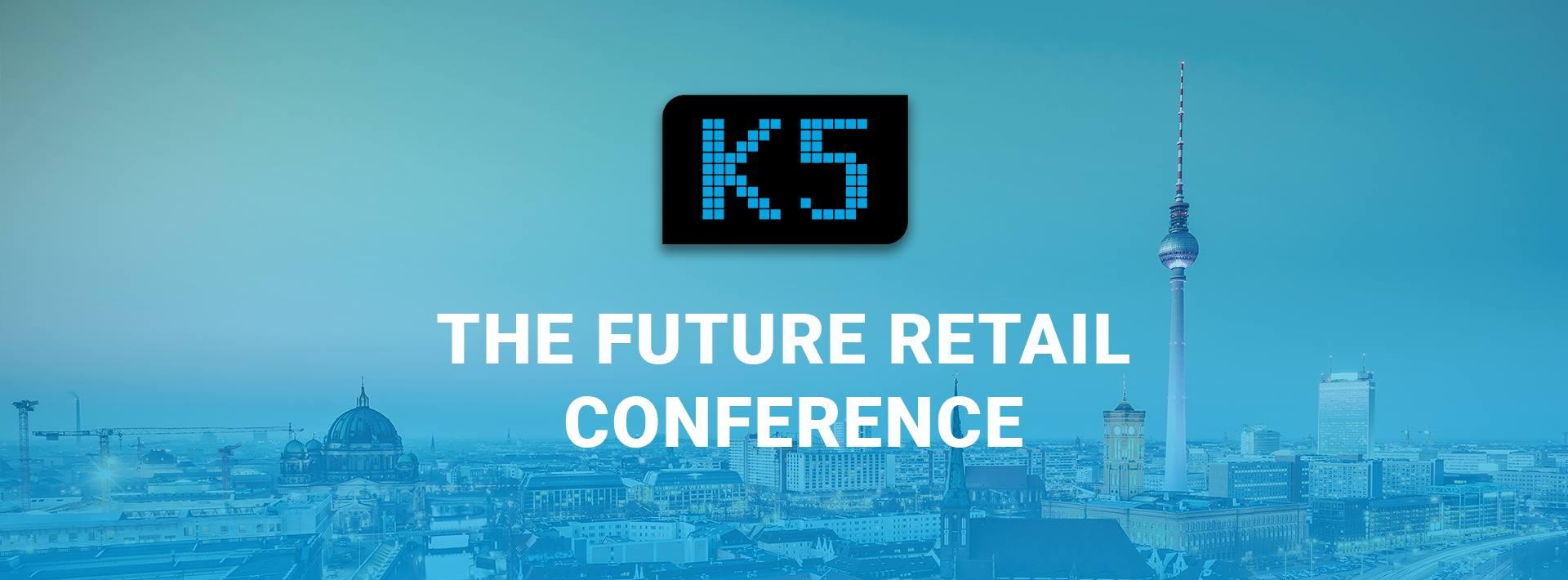 K5: Konferenz für den Handel der Zukunft