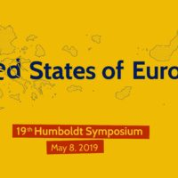19th Humboldt Symposium - United States of Europe