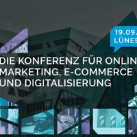 OMK 2019 - Online Marketing Konferenz Lüneburg