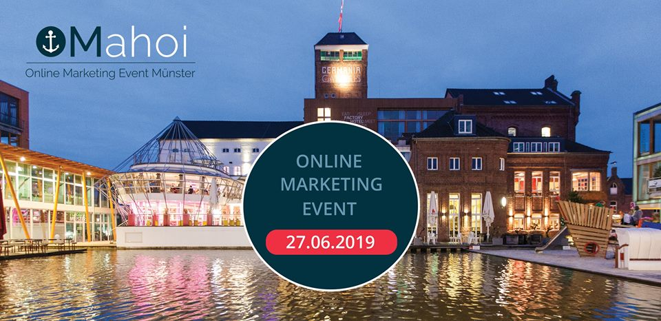 OMahoi 2019 - Online Marketing Event in Münster