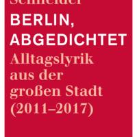Abgedichtet, mehr Berlin in kürzesten Texten