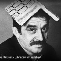 ARTE-Doku: Gabriel García Márquez - Schreiben um zu leben