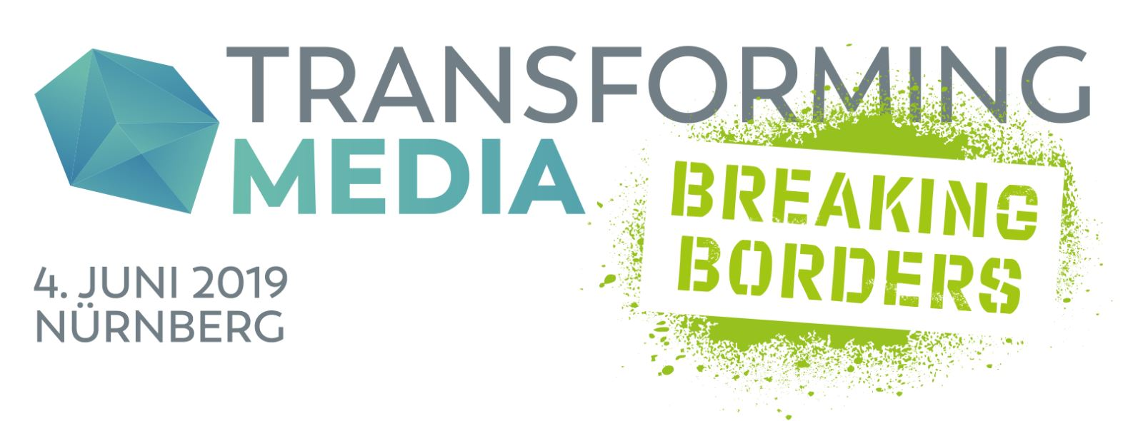 Transforming Media 2019 - Breaking Borders