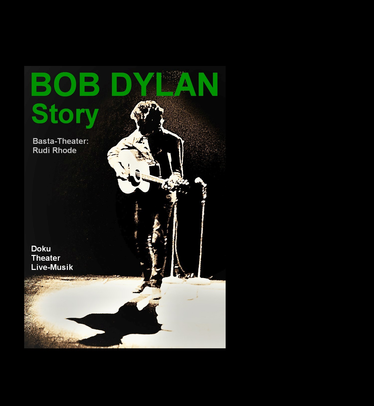 """Die Bob Dylan-Story"" - Doku-Theater-Livemusik mit dem Basta-Theater Rudi Rhode"