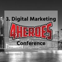 3. DIGITAL MARKETING 4HEROES 2019 Conference München