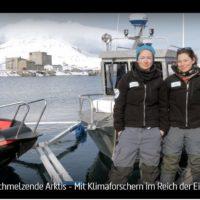 WDR-Doku: Schmelzende Arktis - Mit Klimaforschern im Reich der Eisbären