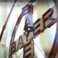 ARD-Doku: Bayer - Die Fusion und die Folgen