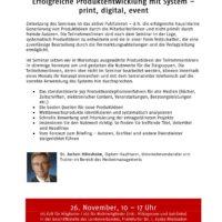 Erfolgreiche Produktentwicklung mit System – print, digital, Event. Individuelles Follow-Up für Ihr Produktkonzept