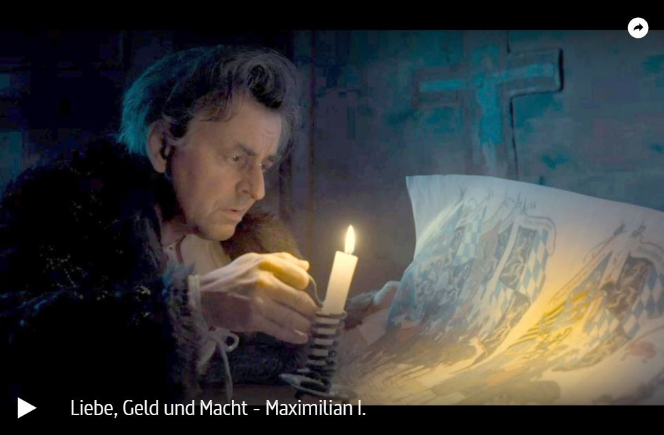 ARTE-Doku: Maximilian I. - Liebe, Geld und Macht   Doku