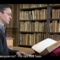 ARTE-Doku: Ist Shakespeare tot? - Frei nach Mark Twain
