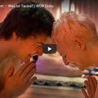 WDR-Doku: Nackt und berührt – Was ist Tantra?