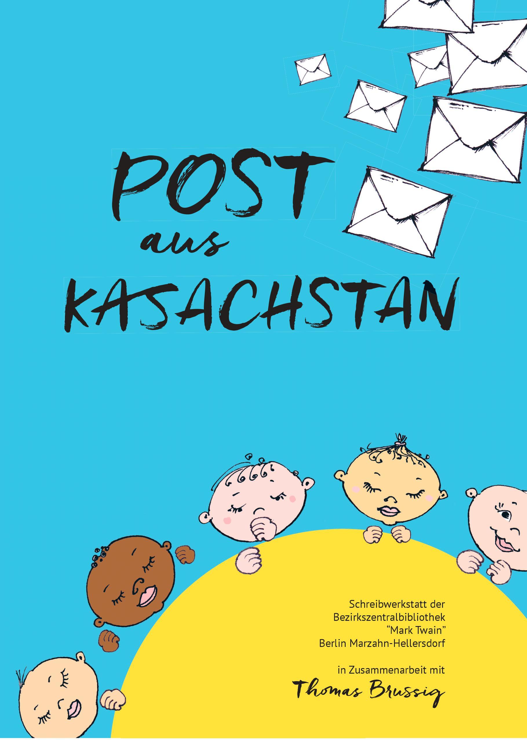 Post aus Kasachstan - Storytauschlesung mit Thomas Brussig und der Schreibwerkstatt Marzahn