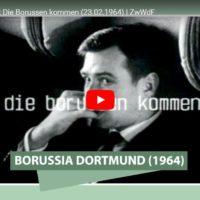 """Die Borussen kommen (23.02.1964) - Sebastian Christ empfiehlt die Doku von """"Zeiglers wunderbare Welt des Fußballs"""""""