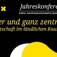 Jahreskonferenz Kultur- und Kreativwirtschaft  in Deutschland: Peripher und ganz zentral - Kreativwirtschaft im ländlichen Raum