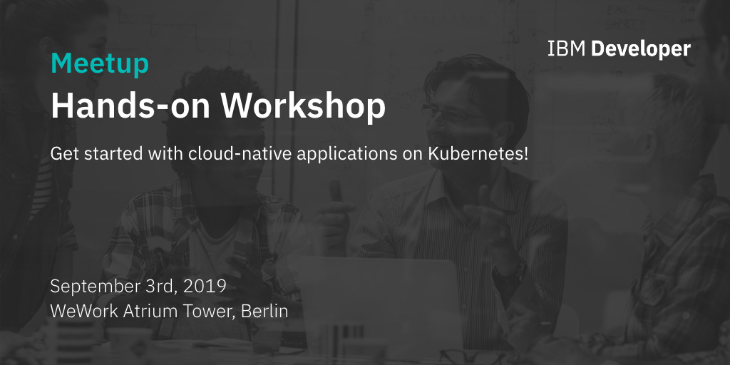 Hands-on Workshop: Get started with cloud-native applications on Kubernetes