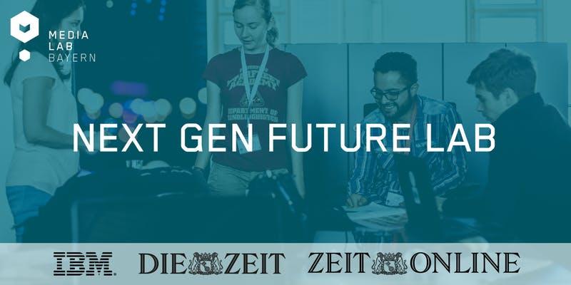Next Gen Future Lab - IBM & ZEIT ONLINE