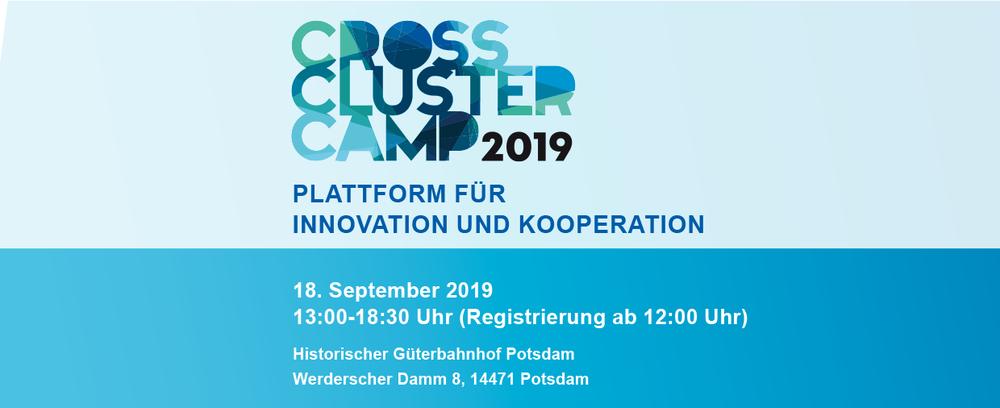 Cross-Cluster-Camp 2019 - Plattform für Innovation und Kooperation