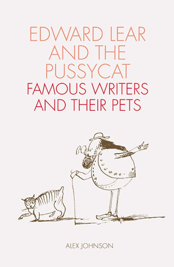 »Edward Lear and the Pussycat: Famous Writers and Their Pets« von Alex Johnson (British Library Publishing, 2019)