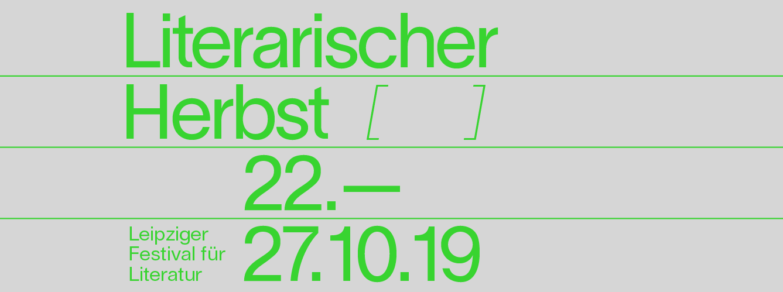 Literarischer Herbst Leipzig 2019