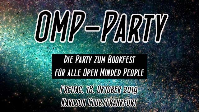 OMP-Party - Die Party zum Bookfest für ALLE open minded People