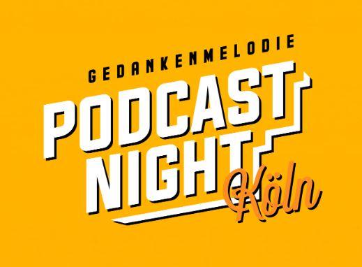 Podcast Night Köln