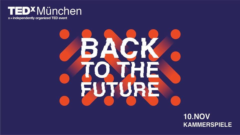 TEDxMünchen 2019 - BACK TO THE FUTURE!