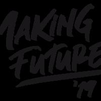 Making Future 2019
