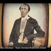 ARTE-Doku: Die große Literatour - Hans Christian Andersens Orient