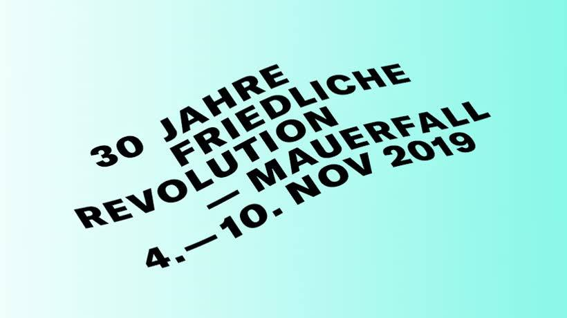 "Festivalwoche ""30 Jahre Friedliche Revolution - Mauerfall"""