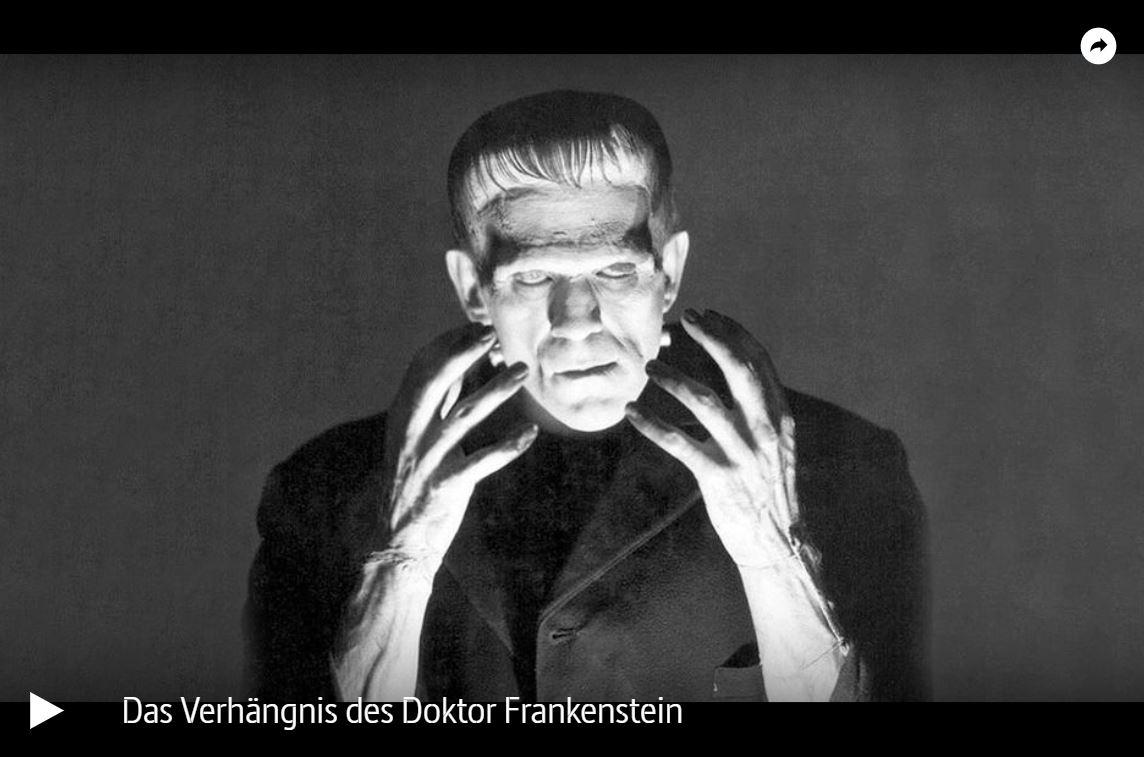 ARTE-Doku: Das Verhängnis des Doktor Frankenstein