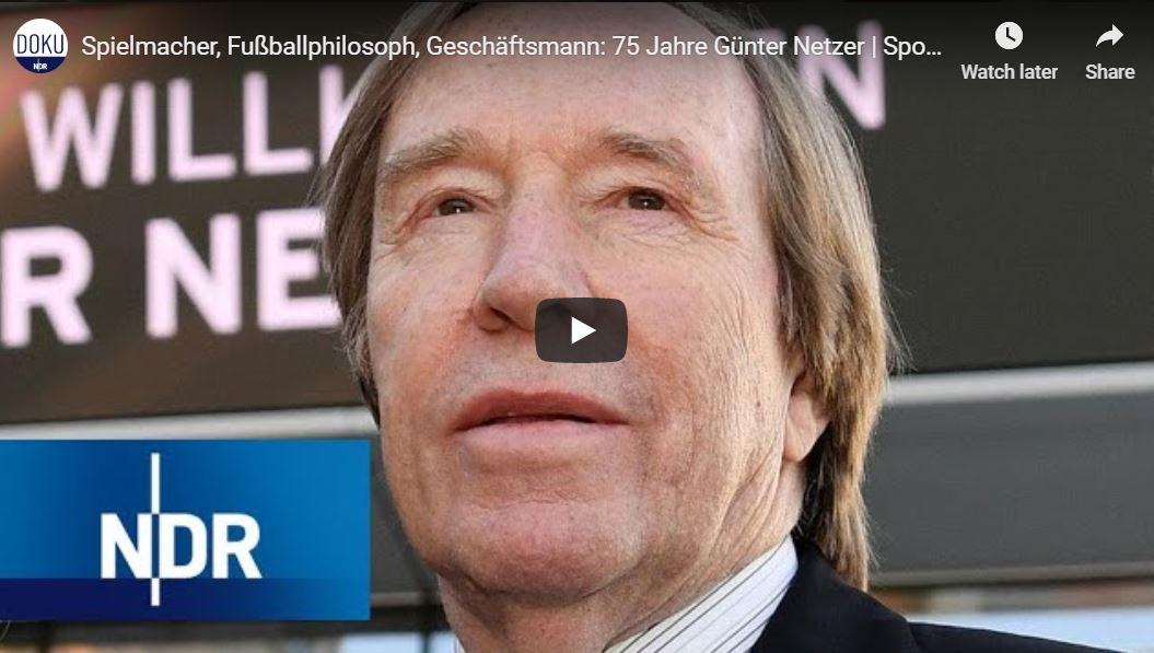 NDR-Doku: 75 Jahre Günter Netzer - Spielmacher, Fußballphilosoph, Geschäftsmann