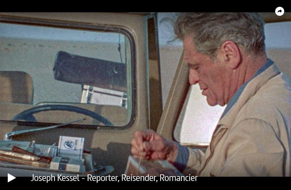 ARTE-Doku: Joseph Kessel - Reporter, Reisender, Romancier