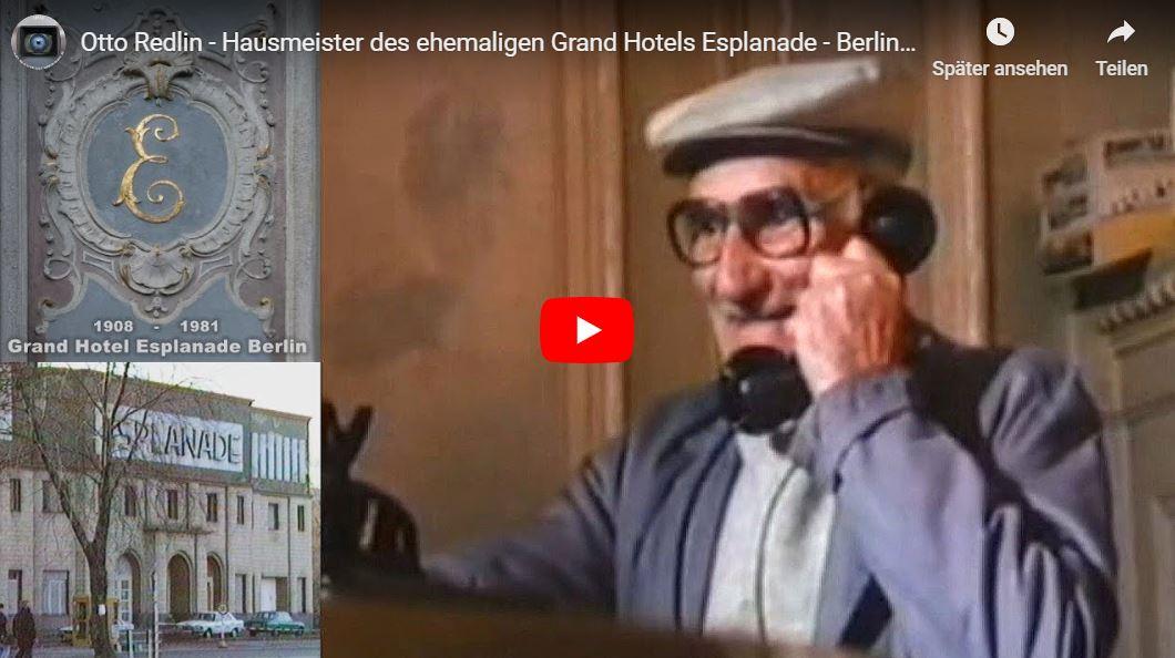 Doku: Otto Redlin - Hausmeister des ehemaligen Grand Hotels Esplanade - Berlin 1987