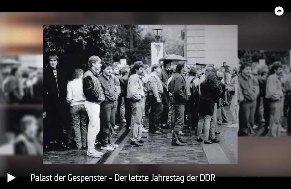ARTE-Doku: Palast der Gespenster - Der letzte Jahrestag der DDR