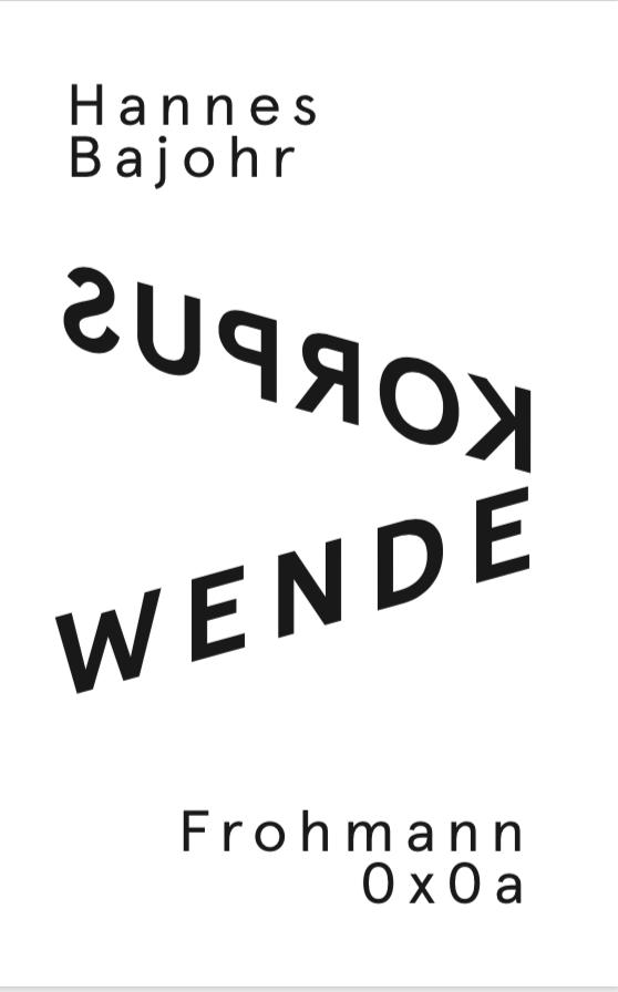 'Wendekorpus' von Hannes Bajohr / 0x0a (Paperback, DE)